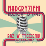 Post image for Nadgryzieni – 54 – Thank you Steve