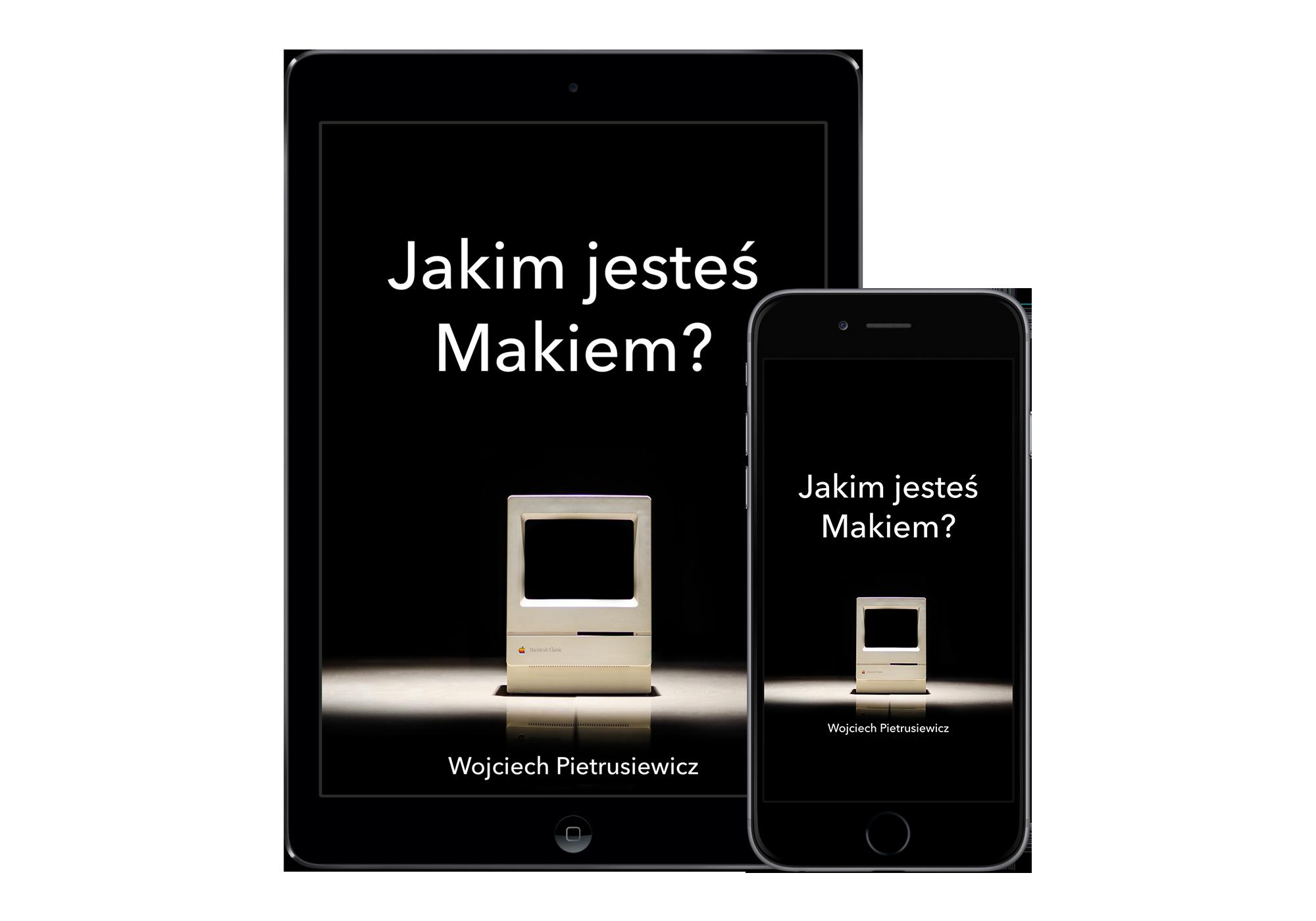 Jakim-jestes-Makiem-iPhone-iPad-hero